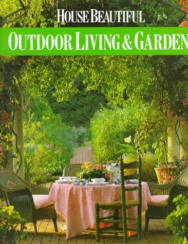 9780688094294: House Beautiful: Outdoor Living & Gardens