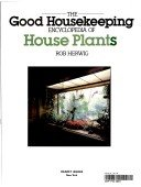 9780688094331: The New Good Housekeeping Encyclopedia of House Plants