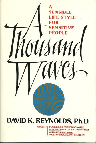 9780688094348: A Thousand Waves: A Sensible Lifestyle for Sensitive People