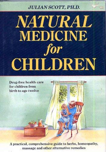 9780688094362: Natural Medicine for Children