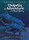 9780688094423: Dolphin Adventure: A True Story