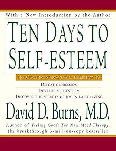 9780688094553: Ten Days to Self-Esteem