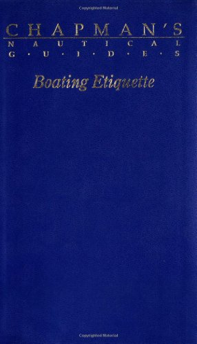 9780688094577: Boating Etiquette (Chapman's Nautical Guides)