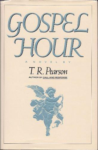 9780688094805: The Gospel Hour