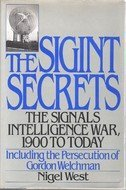 9780688095154: The Sigint Secrets: The Signals Intelligence War, 1990 to Today-Including the Persecution of Gordon Welchman
