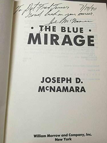 The Blue Mirage: McNamara, Joseph D.