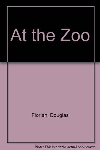 9780688096298: At the Zoo