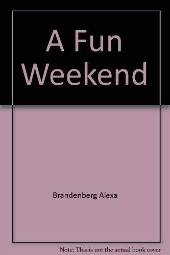 9780688097202: A fun weekend