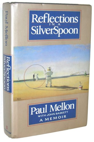 Reflections In A Silver Spoon A Memoir
