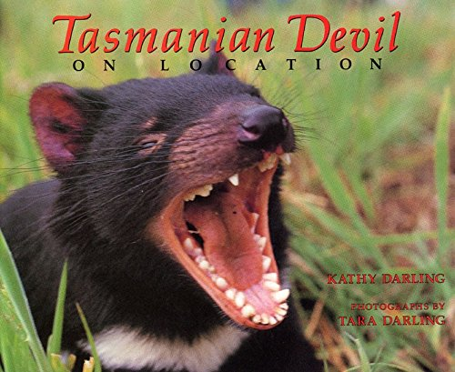 Tasmanian Devil: On Location (On Location Series) (068809726X) by Darling, Kathy