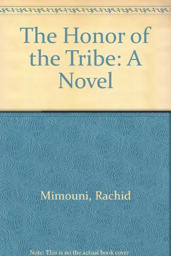 The Honor of the Tribe: A Novel