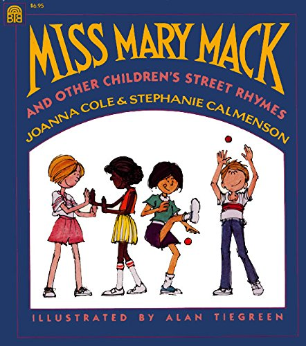 9780688097493: Miss Mary Mack and Other Children's Street Rhymes