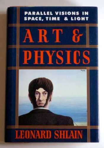 9780688097523: Art and Physics: Parallel Visions in Space, Time, and Light