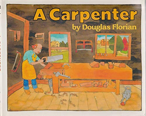 9780688097608: A Carpenter