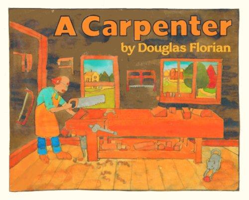 9780688097615: A Carpenter