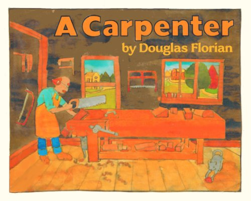 9780688097615: A Carpenter