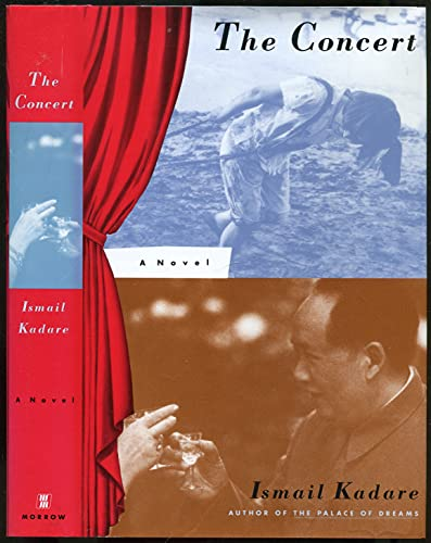 The Concert: Kadare, Ismail