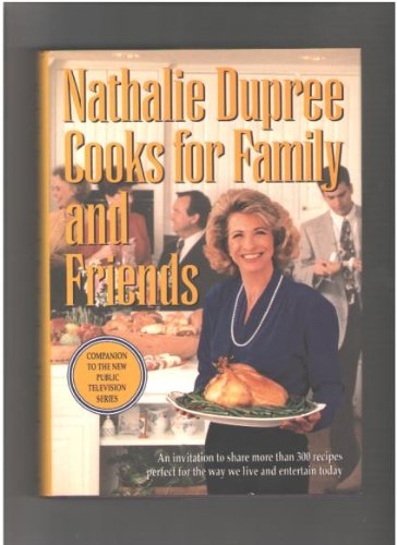 Nathalie Dupree Cooks for Family and Friends