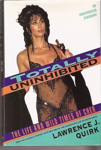 9780688098223: Totally Uninhibited: The Life and Wild Times of Cher