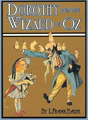 9780688098261: Dorothy and the Wizard in Oz (Books of Wonder)