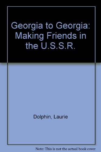 9780688098964: Georgia to Georgia: Making Friends in the U.S.S.R.
