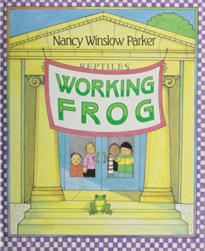 Working Frog (0688099181) by Nancy Winslow Parker