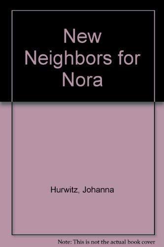 9780688099473: New Neighbors for Nora