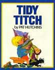 9780688099633: Tidy Titch