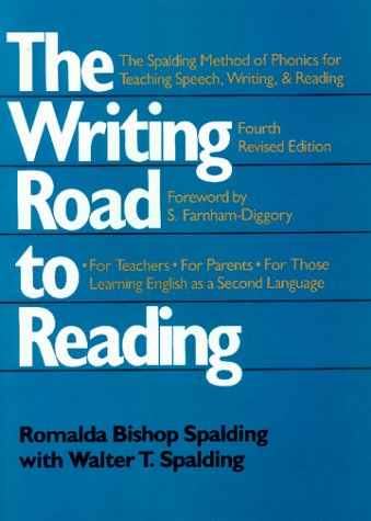 9780688100070: The Writing Road to Reading : The Spalding Method of Phonics for Teaching Speech, Writing and Reading