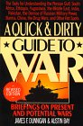 9780688100339: Quick and Dirty Guide to War: Briefings on Present and Potential Wars