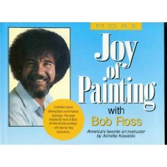 More Joy of Painting with Bob Ross: Annette Kowalski
