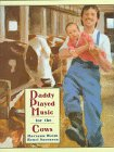 9780688100575: Daddy Played Music for the Cows