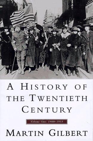 9780688100643: A History of the Twentieth Century 1900-1933, Vol. 1