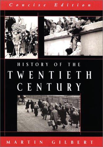 9780688100674: History of the Twentieth Century, Concise Edition
