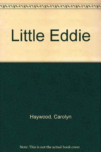 Little Eddie (9780688100742) by Carolyn Haywood