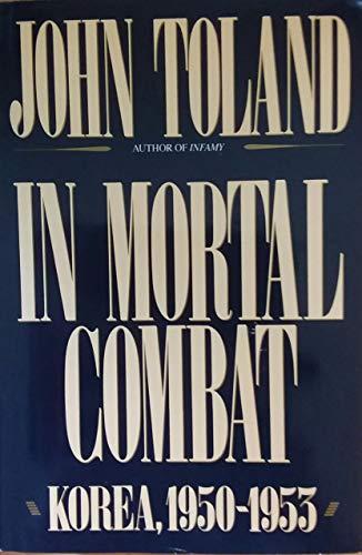 9780688100797: In Mortal Combat: Korea, 1950-1953