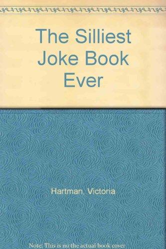 9780688101107: The Silliest Joke Book Ever