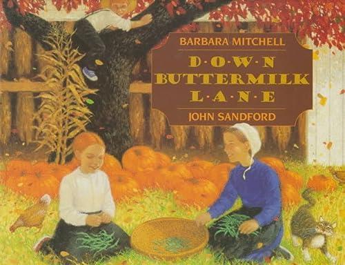 9780688101145: Down Buttermilk Lane