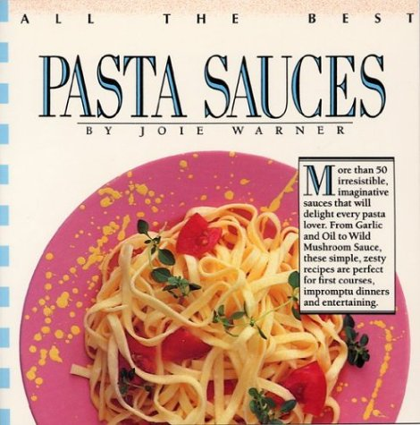 9780688101275: All The Best Pasta Sauces