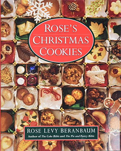 Rose's Christmas Cookies (0688101364) by Rose Levy Beranbaum