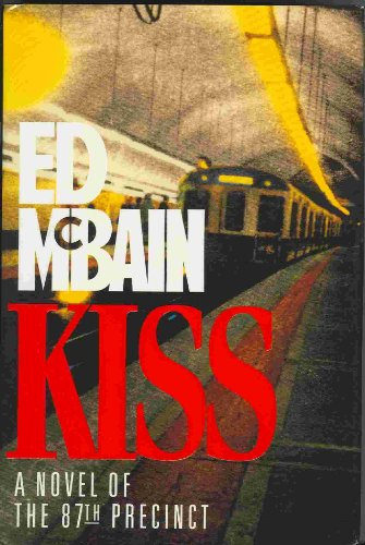 9780688102203: Kiss: A Novel of the 87th Precinct