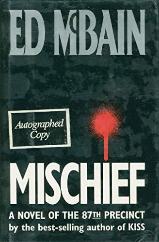 Mischief: A Novel of the 87th Precinct: Ed McBain