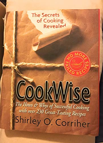 CookWise: The Hows & Whys of Successful Cooking, The Secrets of Cooking Revealed
