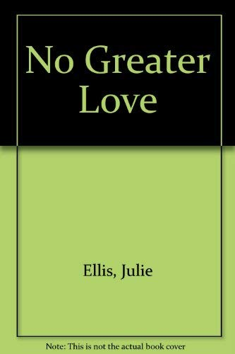 No Greater Love: Julie Ellis