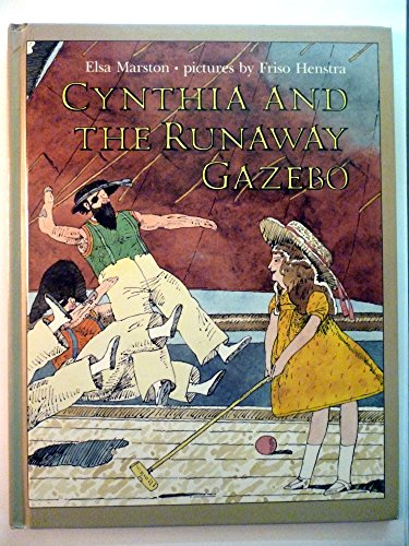 9780688102821: Cynthia and the Runaway Gazebo