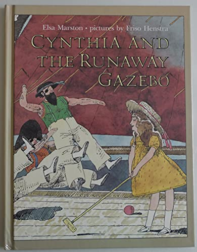 9780688102838: Cynthia and the Runaway Gazebo