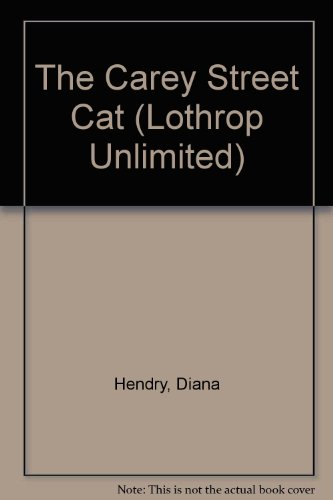 9780688102890: The Carey Street Cat (Lothrop Unlimited)