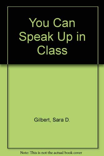 9780688103040: You Can Speak Up in Class