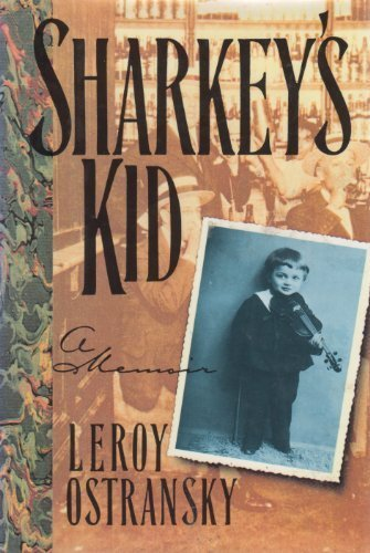 Sharkey's Kid: A Memoir: Ostransky, Leroy