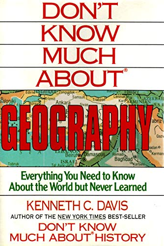 9780688103323: Don't Know Much About Geography: Everything You Need to Know About the World but Never Learned